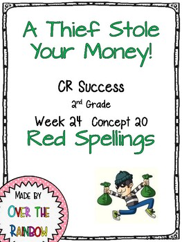CR Success 2nd Grade Week 24 Catch the Thief! Red Spellings Game