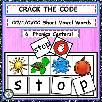 PHONICS  CENTERS  FOR   CVCC/CCVC  WORDS CRACK THE CODE