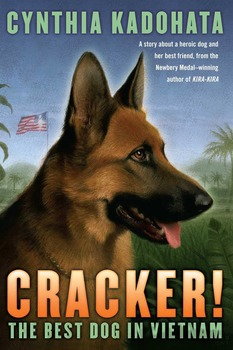 Book Study: CRACKER! THE BEST DOG IN VIETNAM  By Cynthia Kadohata