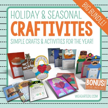CRAFTIVITIES: Simple Holiday/Seasonal Crafts & Activities for the Year