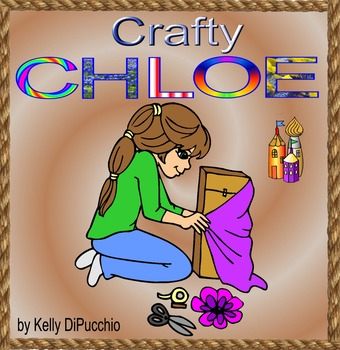 CRAFTY CHLOE by Kelly DiPucchio, A Talented Young Artist Gets Accepted