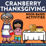 CRANBERRY THANKSGIVING Activities and Read Aloud Lessons f