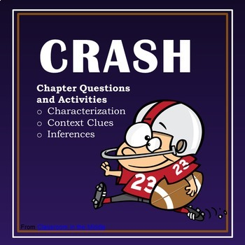CRASH Novel Study - Characterization, Context Clues, and Inference Activities