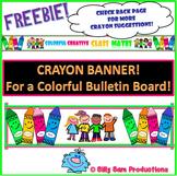 CRAYON BULLETIN BOARD Banner BACK TO SCHOOL!