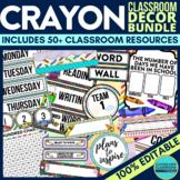 CRAYON THEME Classroom Decor EDITABLE