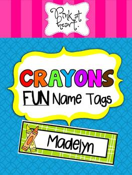 CRAYONS Fun Name Tags