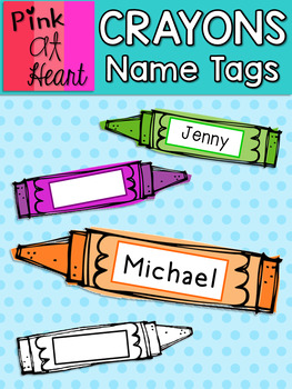 CRAYONS Name Tags and Labels