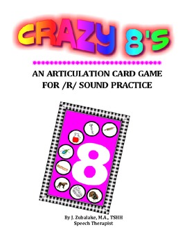 CRAZY 8'S ARTICULATION CARD GAME for /R/ - Speech Therapy