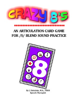 CRAZY 8'S ARTICULATION CARD GAME for /S/ BLENDS - Speech Therapy