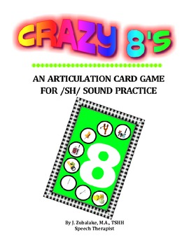 CRAZY 8'S ARTICULATION CARD GAME for /SH/ - Speech Therapy