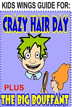 CRAZY HAIR DAY!  by Barney Saltzberg PLUS: THE BIG BOUFFANT by Kate Hosford