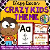 CRAZY KIDS Theme Classroom Decor Mega Bundle Pack EDITABLE