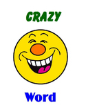 CRAZY Word Set 006 (Fry Words 51 to 60)