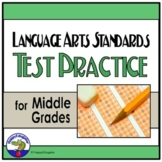 TEST PREP Language Arts Standards ELA Practice Test for Middle Grades