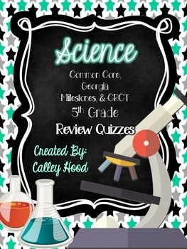 5th Grade Science Georgia Milestones Test Prep & Year Round Review Quizzes