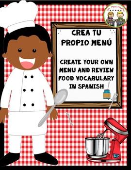 CREA TU PROPIO MENU ~ Create Your Own Menu ~ Spanish Food Vocabulary