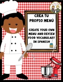 CREA TU PROPIO MENU ~ Create Your Own Menu ~ Spanish Food Vocabulary