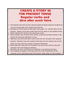 CREATE A STORY Present tense FRENCH