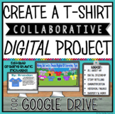 CREATE A T-SHIRT COLLABORATIVE DIGITAL PROJECT FOR GOOGLE DRIVE™