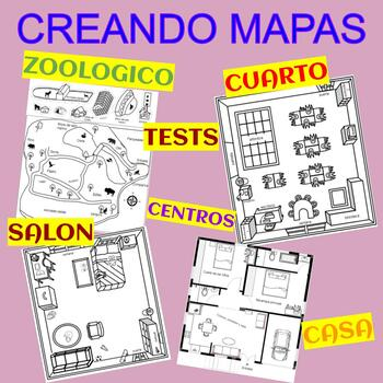 CREATING MAPS - CLASSROOM, BEDROOM, HOUSE, ZOO, TEST AND CENTERS - SPANISH