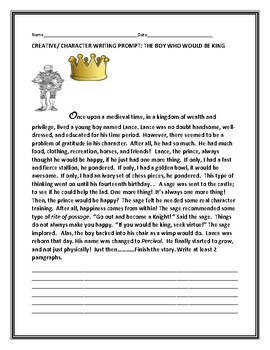 CREATIVE/ CHARACTER WRITING PROMPT: THE BOY WHO WOULD BE KING
