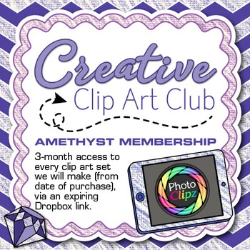 CREATIVE CLIP ART CLUB {AMETHYST MEMBERSHIP - 3 Months of Graphics}