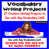 Vocabulary Enrichment Writing Projects, Use With Any Vocabulary List