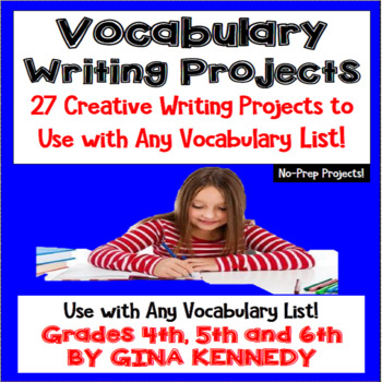 Vocabulary Enrichment Writing Projects, Use With Any Vocab