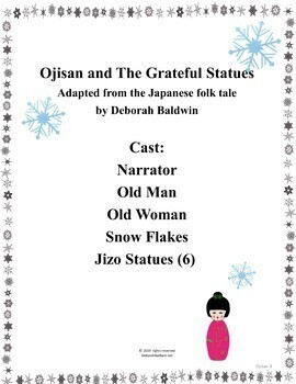 CREATIVE DRAMATICS UNIT/ PLAY: OJISAN & THE GRATEFUL STATUES DISTANCE LEARNING