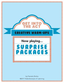 CREATIVE WARM-UPS: Surprise Packages