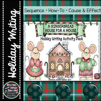 December Writing Unit--A Gingerbread House for a Mouse