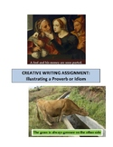 CREATIVE WRITING: FOLKTALE OR FABLE BASED ON A PROVERB