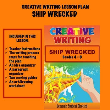 Creative Writing Lesson Plan - SHIP WRECKED