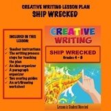 Creative Writing Lesson Plan - SHIP WRECKED