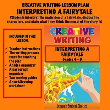 Creative Writing Lesson Plan- -INTERPRETING A FAIRYTALE