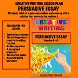 Creative Writing Lesson Plan - PERSUASIVE ESSAY