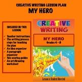 Creative Writing Lesson Plan - MY HERO