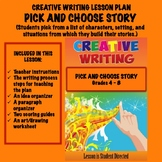 Creative Writing Lesson Plan - PICK AND CHOOSE STORY
