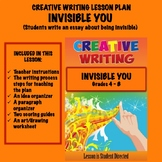 Creative Writing Lesson Plan - INVISIBLE YOU