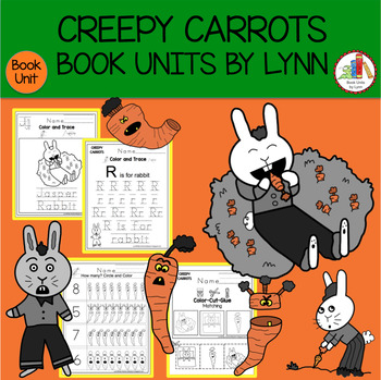 CREEPY CARROTS BOOK UNIT