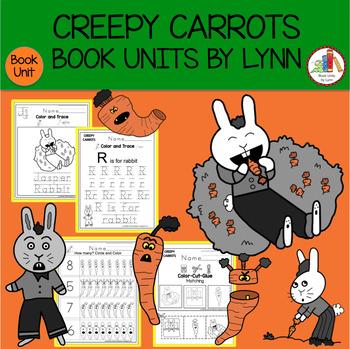 CREEPY CARROTS BOOK UNIT