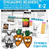CREEPY CARROTS Reading Comprehension Unit