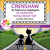 CRENSHAW |  PRINTABLE WHOLE BOOK TEST | 35 MULTIPLE CHOICE