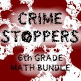 CRIME STOPPERS BUNDLE 6th GRADE MATH FUN