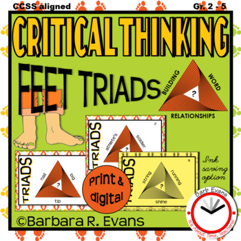 CRITICAL THINKING with TRIADS: Feet Triads, Vocabulary, H.O.T.S., G.A.T.E.