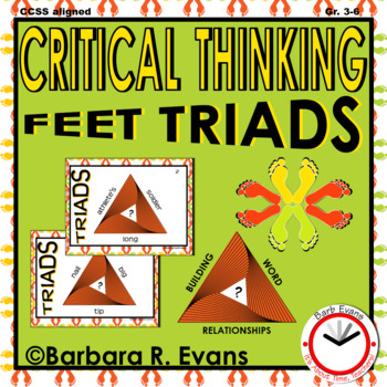 CRITICAL THINKING with Feet TRIADS Word Relationships Vocabulary H.O.T.S GATE