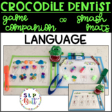 CROCODILE DENTIST LANGUAGE, GAME COMPANION OR SMASH/ACTIVITY MATS