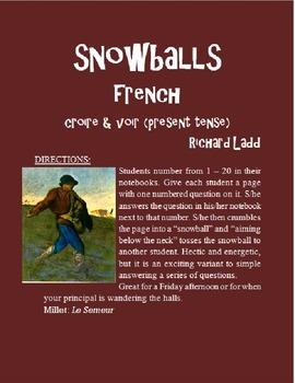 CROIRE VOIR Snowballs FRENCH
