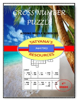 CROSS NUMBER PUZZLE - Adding Whole Numbers