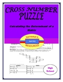 CROSS NUMBER PUZZLE - Calculating the Determinant of a Matrix